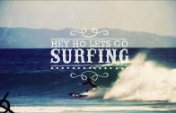 Hey Ho Let's Go Surfing